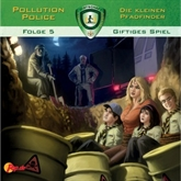 Giftiges Spiel (Pollution Police 5)