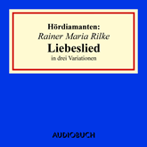 "Hördiamanten: ""Liebeslied"" in drei Variationen"