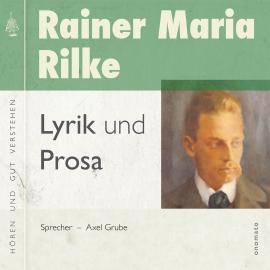 Rainer Maria Rilke Gedichte Und Prosa Hörbuch Download