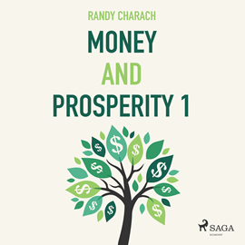 Hörbuch Money and Prosperity 1  - Autor Randy Charach   - gelesen von Paul Darn