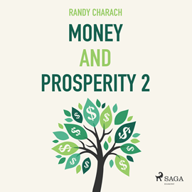 Hörbuch Money and Prosperity 2  - Autor Randy Charach   - gelesen von Paul Darn