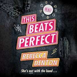 Hörbuch This Beats Perfect (This Beats Perfect 1)  - Autor Rebecca Denton   - gelesen von Billie Fulford-Brown