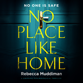 No Place Like Home - A Gripping Psychological Thriller