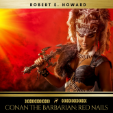 Conan the Barbarian: Red Nails