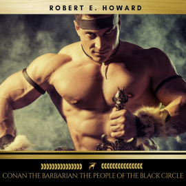 Hörbuch Conan the Barbarian: The People of the Black Circle  - Autor Robert E. Howard   - gelesen von Sean Murphy