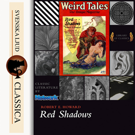 Hörbuch Red Shadows  - Autor Robert E. Howard   - gelesen von Paul Siegel