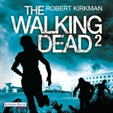 Hörbuch The Walking Dead: The Road to Woodbury  - Autor Robert Kirkman   - gelesen von Michael Hansonis