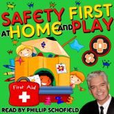 Safety First at Home and Play