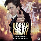 The Prime of Deacon Brodie (The Confessions of Dorian Gray 2.6)