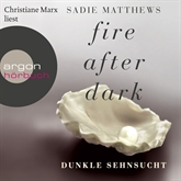 Dunkle Sehnsucht (Fire After Dark 1)