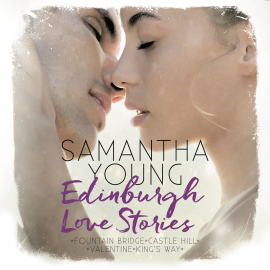 Hörbuch Edinburgh Love Stories  - Autor Samantha Young   - gelesen von Vanida Karun