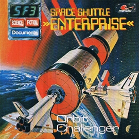 Hörbuch Space Shuttle Enterprise - Orbit Challenger (Science Fiction Documente 3)  - Autor P. Bars   - gelesen von Schauspielergruppe