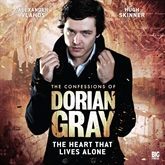 The Heart That Lives Alone (The Confessions of Dorian Gray 1.4)