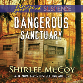 Hörbuch Dangerous Sanctuary - FBI: Special Crimes Unit, Book 3  - Autor Shirlee McCoy   - gelesen von Emily Durante