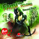 Draculas Rache (Faith - The Van Helsing Chronicles 40)