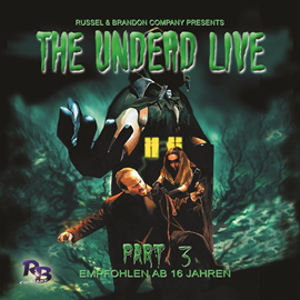 Hörbuch The Unliving Dead Ride Again (The Undead Live 3)  - Autor Simeon Hrissomallis   - gelesen von Schauspielergruppe