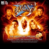 The Liberator Chronicles (Blake's 7, vol. 5)