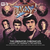 The Liberator Chronicles (Blake's 7, vol. 7)