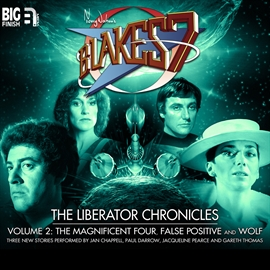 Hörbuch The Liberator Chronicles, Vol. 2  - Autor Simon Guerrier;Eddie Robson;Nigel Fairs   - gelesen von Schauspielergruppe