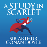 A Study in Scarlet (The Sherlock Series 1)