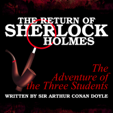 The Return of Sherlock Holmes - The Adventure of the Three Students