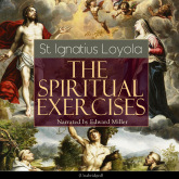 The Spiritual Exercises (Unabridged)