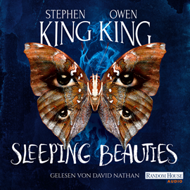 Hörbuch Sleeping Beauties  - Autor Stephen King;Owen King   - gelesen von David Nathan