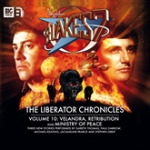 The Liberator Chronicles (Blake's 7, vol. 10)