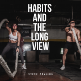 Habits and the Long View