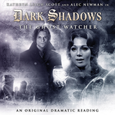 The Ghost Watcher (Dark Shadows 4)