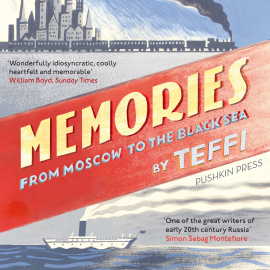 Hörbuch Memories – From Moscow to the Black Sea  - Autor Teffi   - gelesen von Rebecca Crankshaw