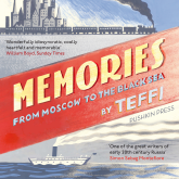 Memories – From Moscow to the Black Sea