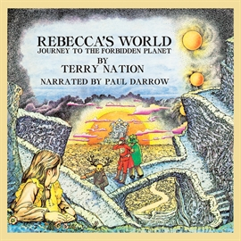 Hörbuch Rebecca's World  - Autor Terry Nation;Sally Humphreys   - gelesen von Paul Darrow