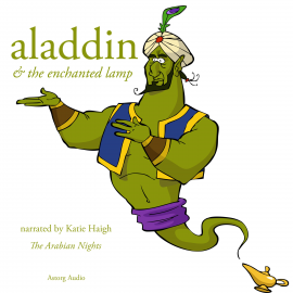 Hörbuch Aladdin and the enchanted lamp, a 1001 nights fairytale  - Autor The Arabian Nights   - gelesen von Katie Haigh