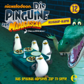 Alligator-Alarm (Die Pinguine aus Madagascar 12)