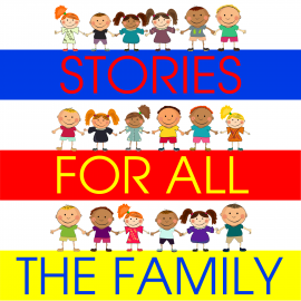 Hörbuch Stories for All the Family  - Autor Tim Firth   - gelesen von Schauspielergruppe