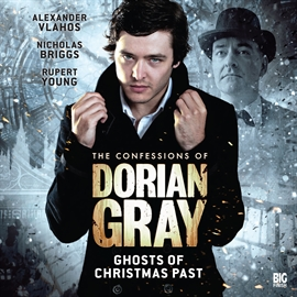 Hörbuch Ghosts of Christmas Past (The Confessions of Dorian Gray 1.6)  - Autor Tony Lee   - gelesen von Schauspielergruppe
