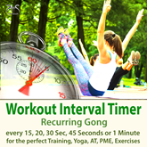Workout Interval Timer: Recurring Gong for the Perfect Training, Yoga, AT, PME, Exercises - Every 15, 20, 30 Sec, 45 Seconds