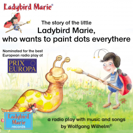 Hörbuch The story of the little Ladybird Marie, who wants to paint dots everythere  - Autor Various Artists   - gelesen von Diverse