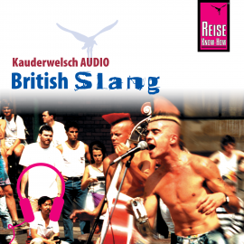 Hörbuch Reise Know-How Kauderwelsch AUDIO British Slang  - Autor Veronica Sierra-Naughton