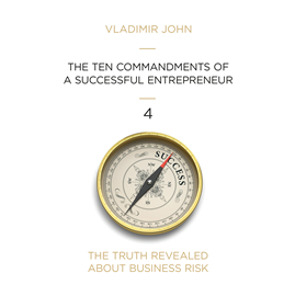 Hörbuch THE TEN COMMANDMENTS OF A SUCCESSFUL ENTREPRENEUR  - Autor Vladimir John   - gelesen von Schauspielergruppe