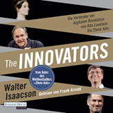 The Innovators: Die Vordenker der digitalen Revolution von Ada Lovelace bis Steve Jobs