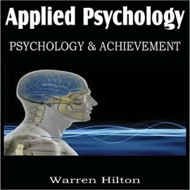 Hörbuch Applied Psychology  - Autor Warren  Hilton   - gelesen von Paul Darn