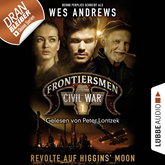 Revolte auf Higgins' Moon (Frontiersmen: Civil War 1)