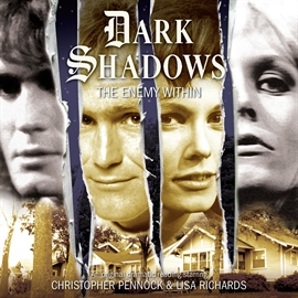Hörbuch The Enemy Within (Dark Shadows 35)  - Autor Will Howells   - gelesen von Schauspielergruppe