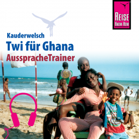 Hörbuch Reise Know-How Kauderwelsch AusspracheTrainer Twi für Ghana  - Autor William Nketia