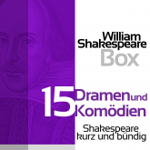 William Shakespeare: 15 Dramen und Komödien