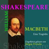 Hörbuch William Shakespeare: Macbeth. Eine Tragödie  - Autor William Shakespeare   - gelesen von Jürgen Fritsche