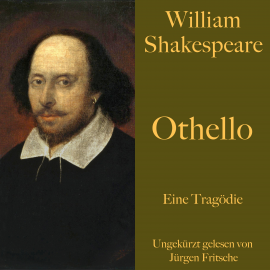 Hörbuch William Shakespeare - Othello  - Autor William Shakespeare   - gelesen von Mark Bowen