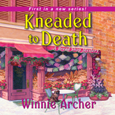 Kneaded to Death (A Bread Shop Mystery 1)